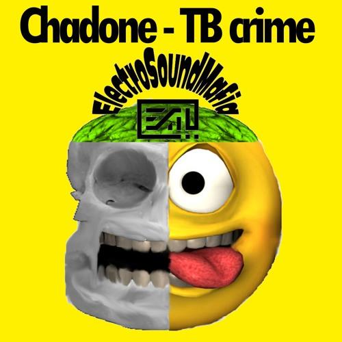 Chadone - TB crime