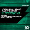 Carlos Gallardo , Fahmy & Samba - Supernova (Fahmy & Samba mix)