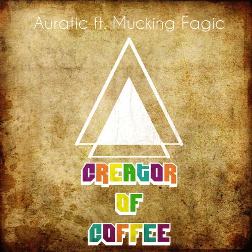 Auratic Ft. Vugatti Beyron (Chugo) - The Creator Of Coffee (Original Mix) [BUY = FREE DOWNLOAD]