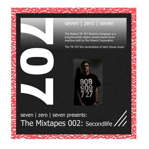 707 Mixtapes 002 - Secondlife (LNUK)