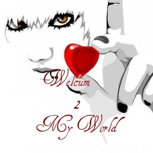 Welcum 2 my world mix