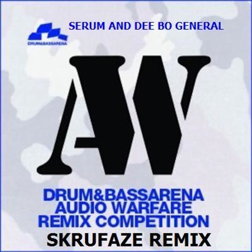 SERUM N DEE BO GENERAL-DONT LET GO SKRUFAZE REMIX