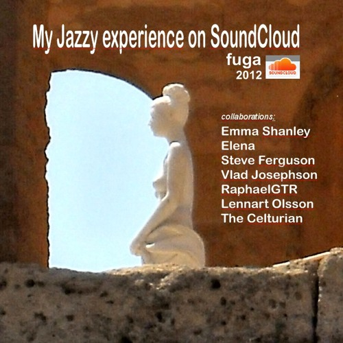 My Jazzy experience on SoundCloud 2012 - free album Bandcamp