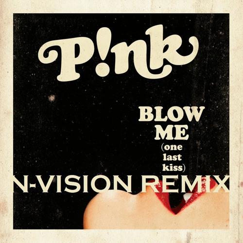 P!nk - Blow Me (One Last Kiss) (N-Vision Club Mix)