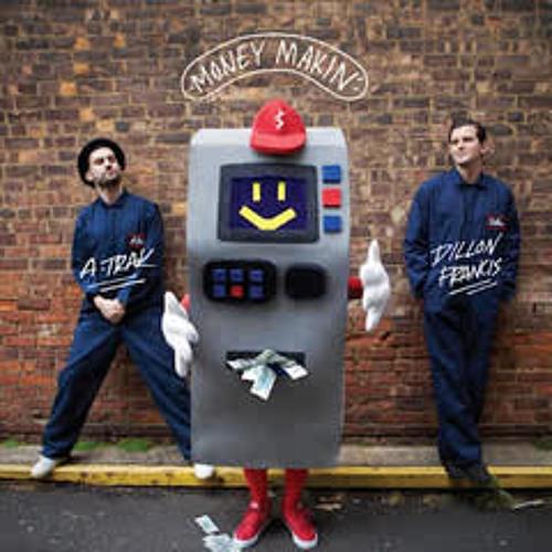 A-trak & Dillon Francis - Money Makin (Paul Makuta & Hendrik Joerges Remix)
