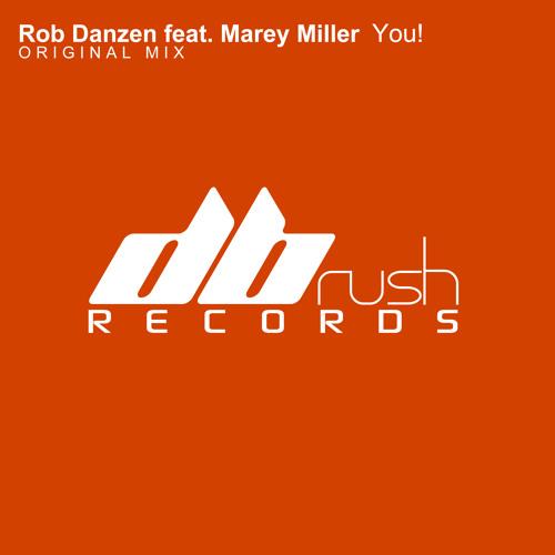 Rob Danzen feat. Marey Miller - You (Original Mix)