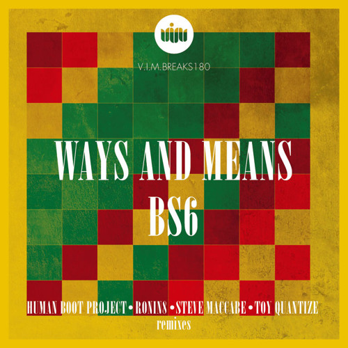 Ways and Means-BS6 (Ronin8 RMX) [OUT NOW]