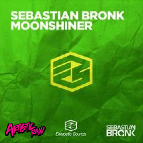 Sebastian Bronk - Moonshiner (Artistic Raw Remix) - Energetic Sounds (Armada Music)
