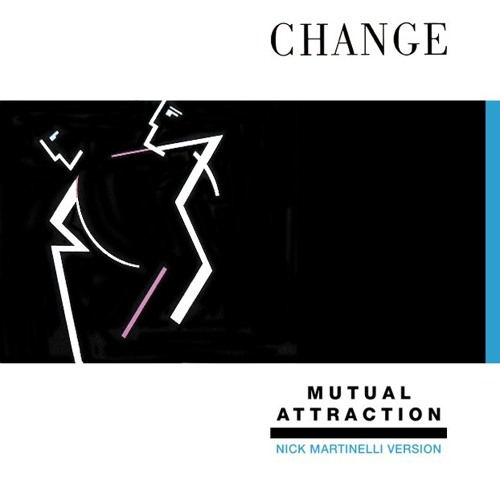 CHANGE - MUTUAL ATTRACTION (HALER EDIT)