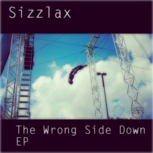 The Wrong Side Down EP - Joe Sizzlax