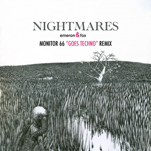 Nightmares (Monitor 66  Goes Techno  Remix)  FREE DL