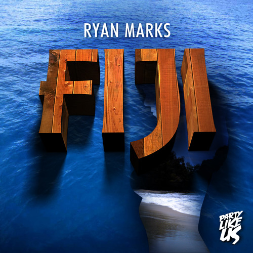 Ryan Marks - Fiji (ETC!ETC! Remix)