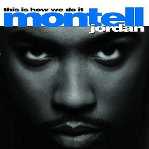 Montell Jordan - This Is How We Do It (Casual Encounters Edit) [FREE DOWNLOAD!]