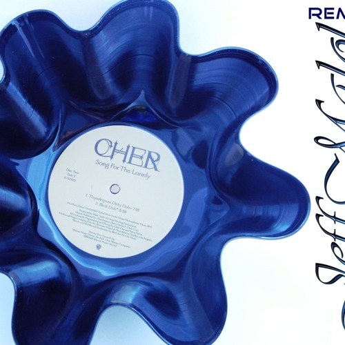 Cher - Song for the lonely ( Jeff Malol Remix )