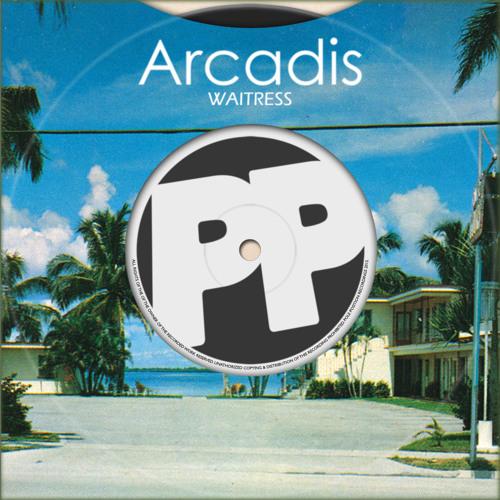 "Arcadis - ""Waitress"" (Original Mix) **FREE DOWNLOAD**"