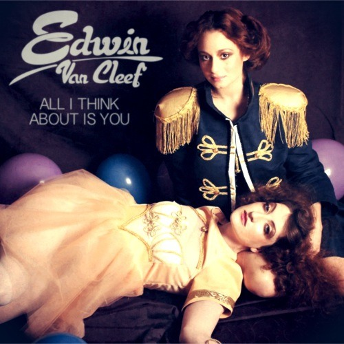 Edwin van Cleef - All I Think About Is You