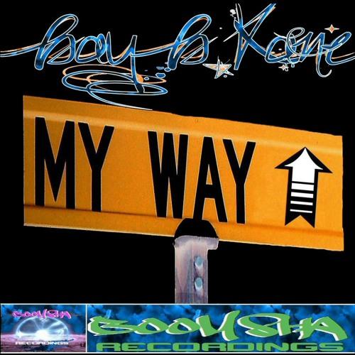 My Way - Bay B Kane