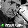 BA 704 Vlach Dances of East Serbia: Poloska (Traditional)