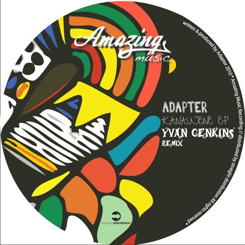 Adapter - Kanawene EP (incl. Yvan Genkins Remix)