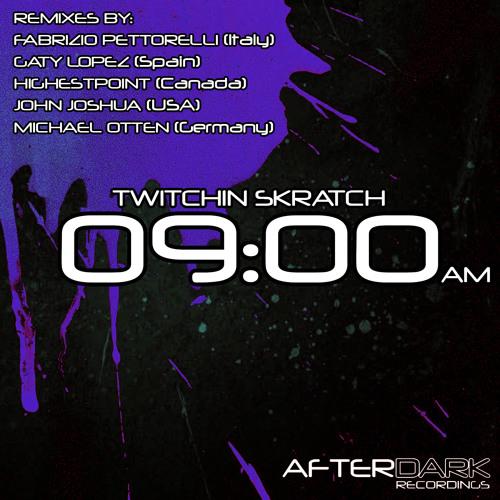 Twitchin Skratch - 9AM (Original Mix)