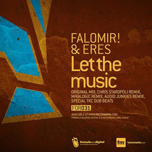 Falomir, Eres - Let The Music - Audio Junkies Remix (SC Edit)