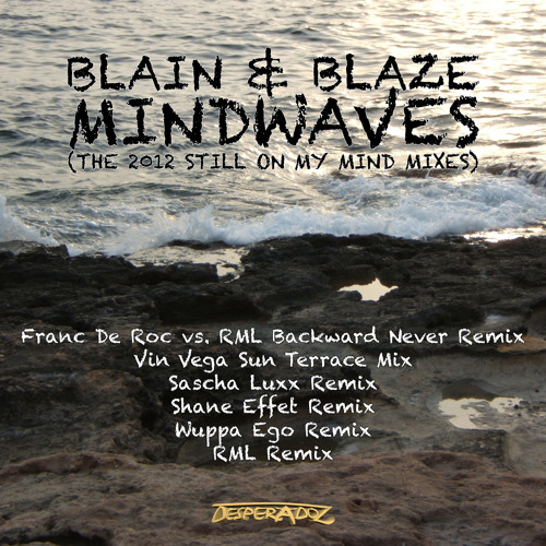 !!!!PREVIEW--Blain & Blaze - Mindwaves(Shane Effet remix)--PREVIEW!!!!