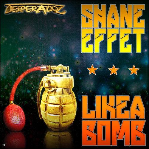 Shane Effet - Like a Bomb(Original mix)!!!Preview!!!