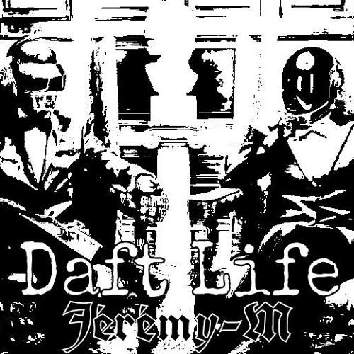 Daft Life (Jeremy-M-Mega-Mashup)
