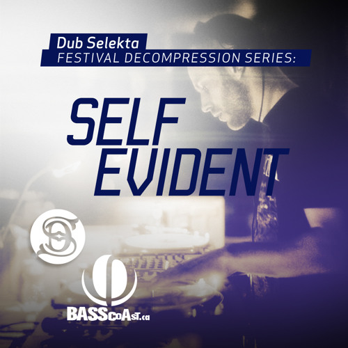 Dub Selekta Festival Decompression Mix Series: Self Evident