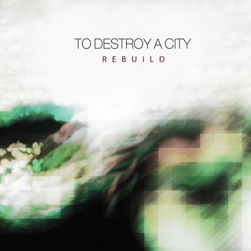 To Destroy A City - Narcotic Sea [Boy is Fiction remix]