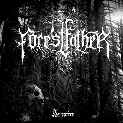Forestfather - Hereafter [MCD 2012]