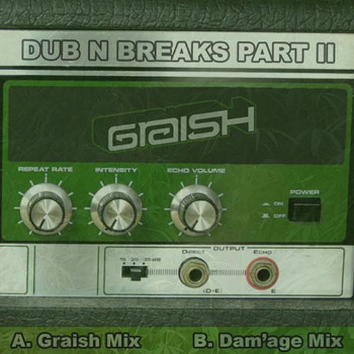 Dub N Breaks part II - Graish (Dam'age Remix) -Free WAV in description-