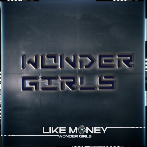 Wonder Girls - Like Money (Still Alive Remix)