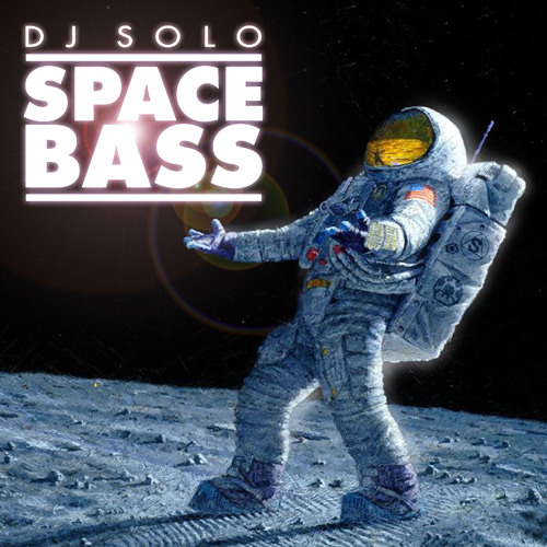 SPACE BASS - DJ SOLO