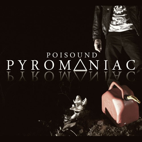 Poisound - Pyrom∆niac / FREE on Switchblade Compilation