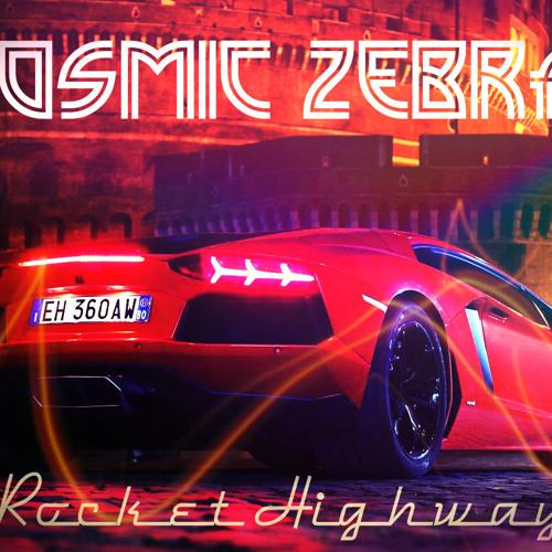 Cosmic Zebra - Rocket Highway (Original Mix) TEASER