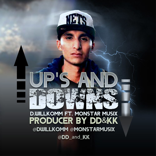 Up's and Downs ft. Monstar Musix (Produced by DD&KK)