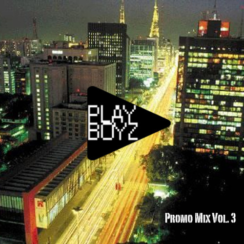 Play Boyz - promo mix vol. 3