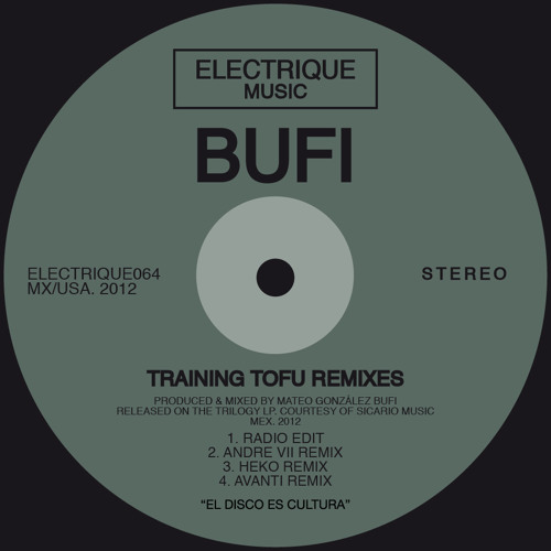 Bufi - Training Tofu (Andre VII Remix)