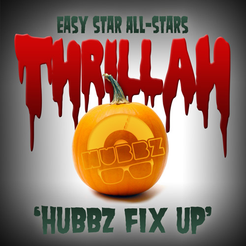 Thrillah (Hubbz Fix Up)