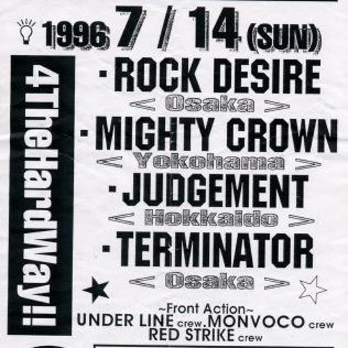 Mighty Crown vs Judgement vs Rock Desire vs Terminator ( '96 ) side 1