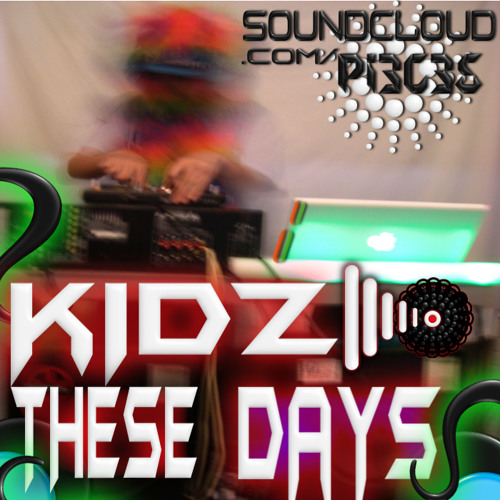 Kidz These Days ||Back To The 70's|| (W.I.P.)