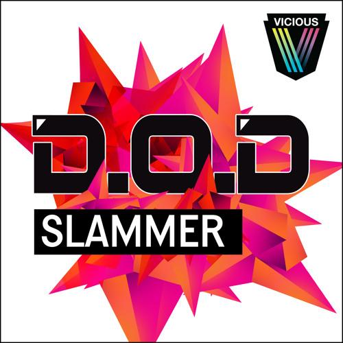 D.O.D - Slammer