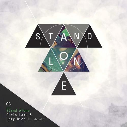 Chris Lake & Lazy Rich - Stand Alone (PIXL Remix)  [ONELOVE]