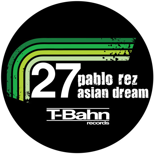 Pablo Rez - Asian Dream (Jitzu & sire g Remix)