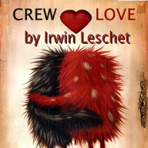 "Irwin Leschet DJ Mix  ""crew love… is true love"""