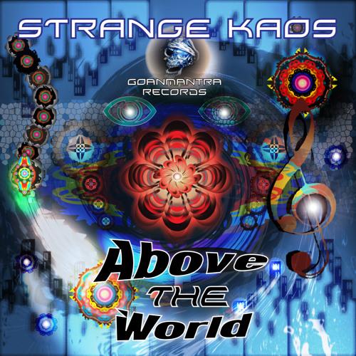 8 Strange Kaos - Above The World 152 3min