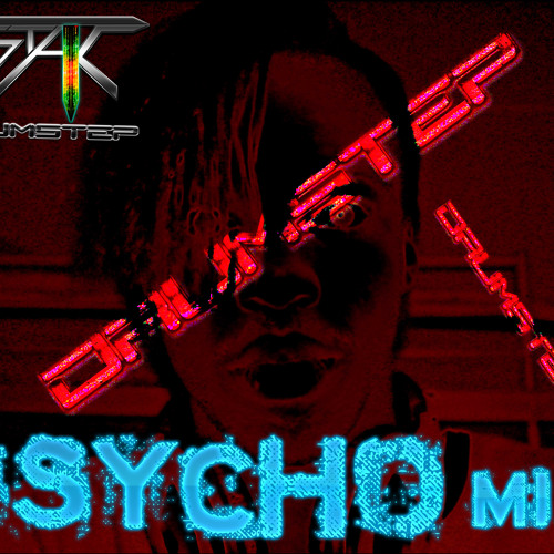 T-STAK - Drumstep Psycho Mix