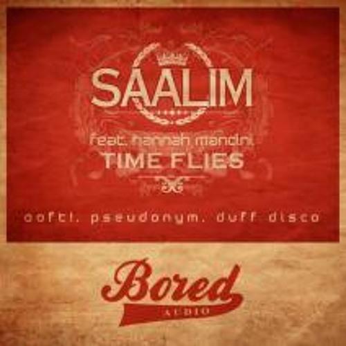 Saalim - Time Flies (OOFT! Remix)