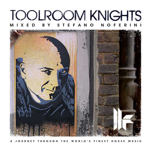 Stefano Noferini - Afterhours - Toolroom Knights Mixed By Stefano Noferini